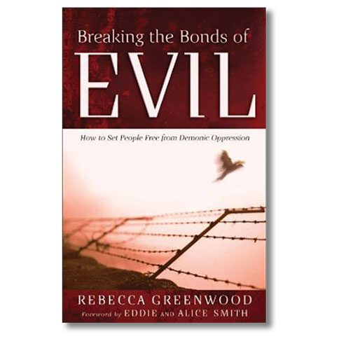 Breaking the Bonds of Evil