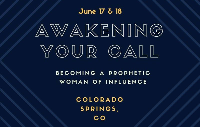 Awaken Your Call Women's Conference - Colorado Springs, CO